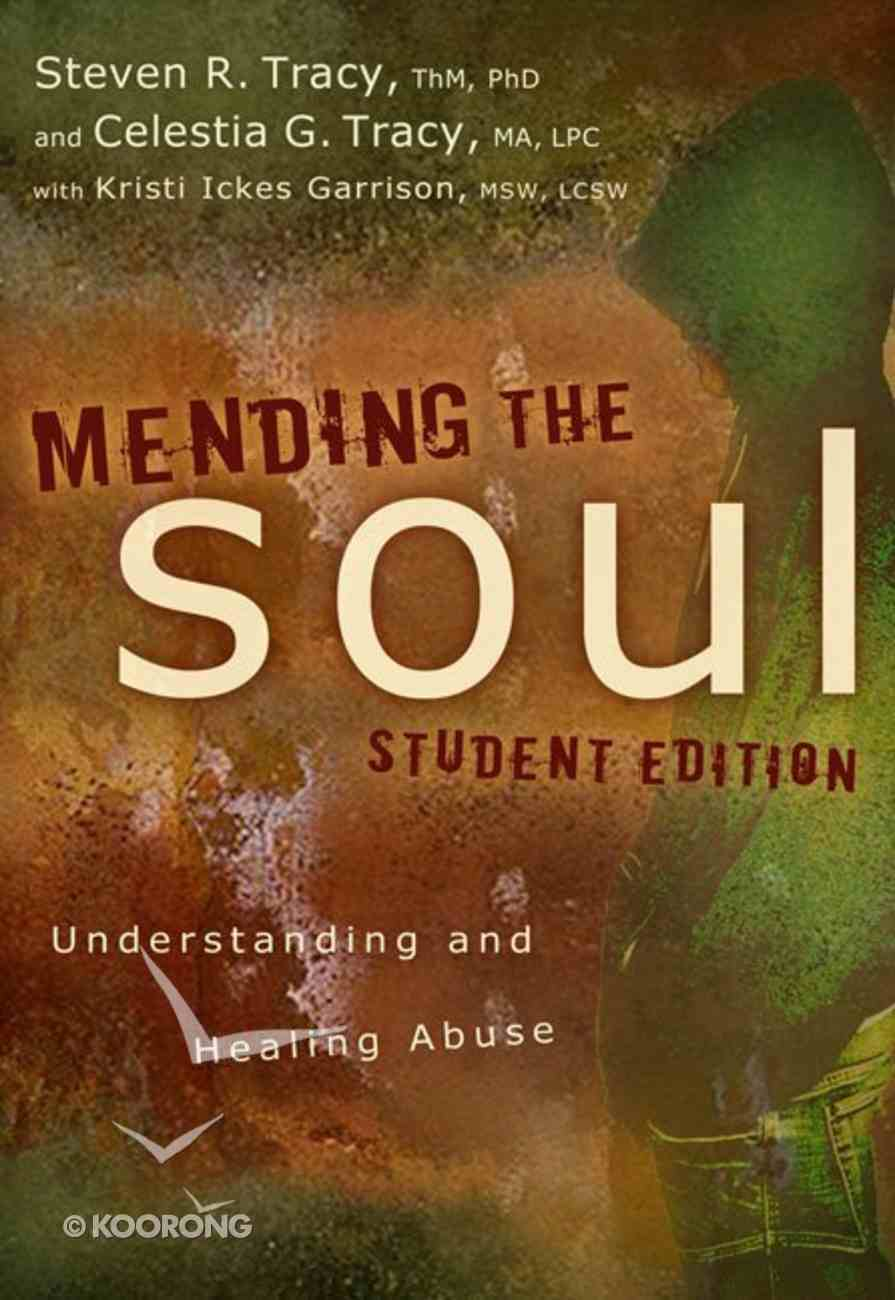 Mending the Soul - Student Edition Paperback