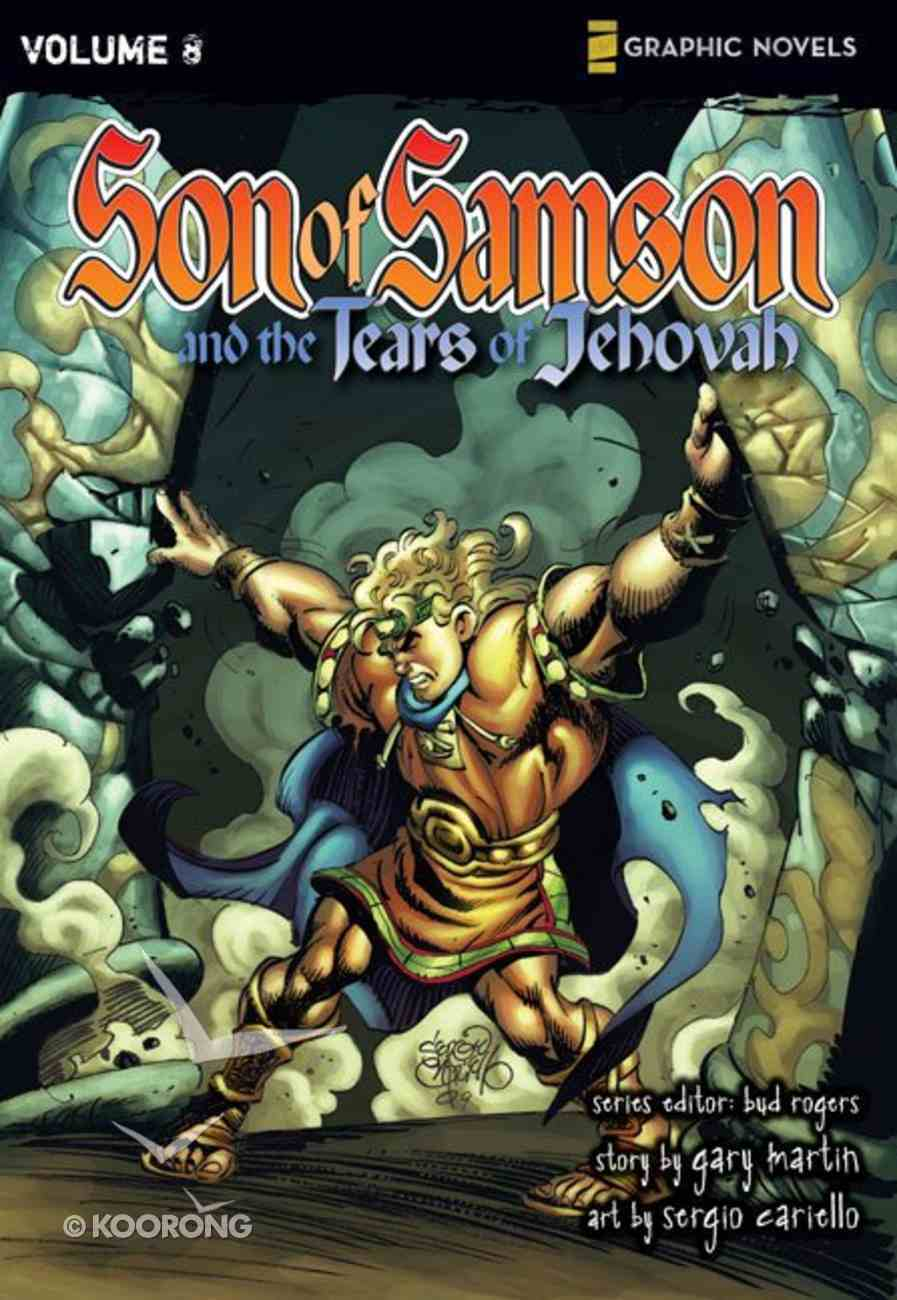 The Tears of Jehovah (Z Graphic Novels) (#08 in Son Of Samson Series) Paperback