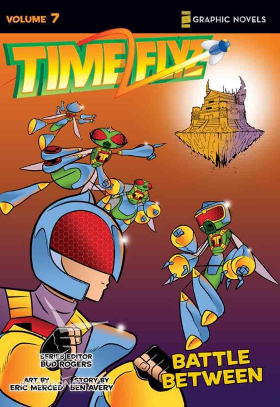 Battle Between (Z Graphic Novels) (#07 in Timeflyz Series) Paperback