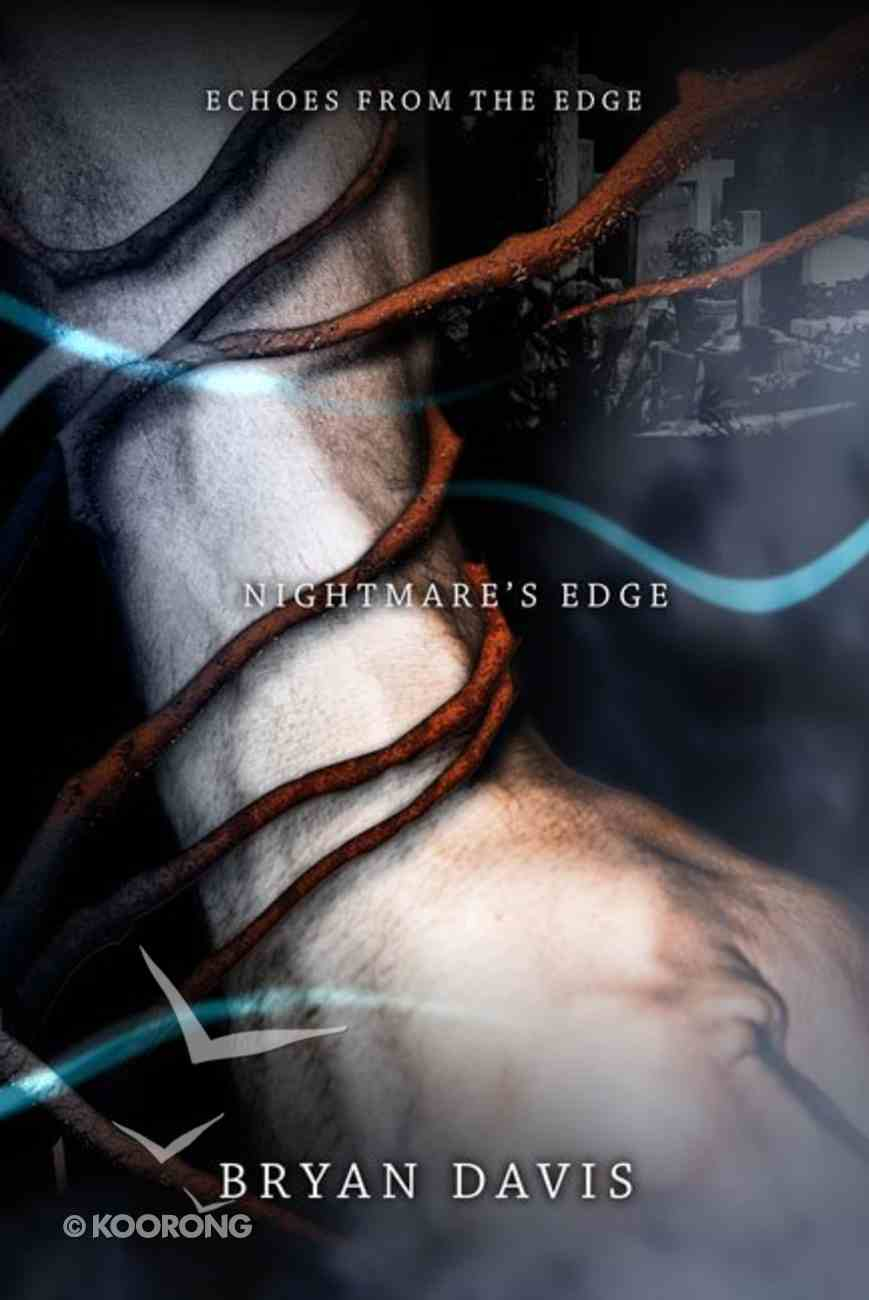 Nightmare's Edge (#03 in Echoes From The Edge Series) Paperback