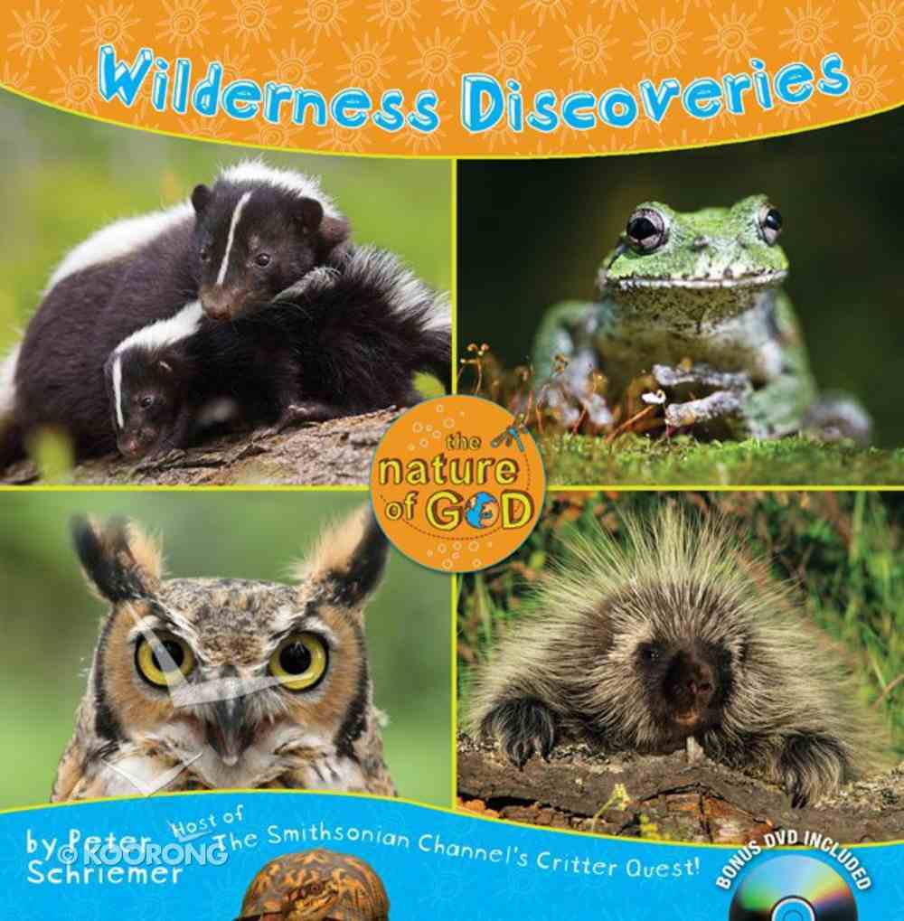 Wilderness Discoveries (Nature Of God Series) Hardback