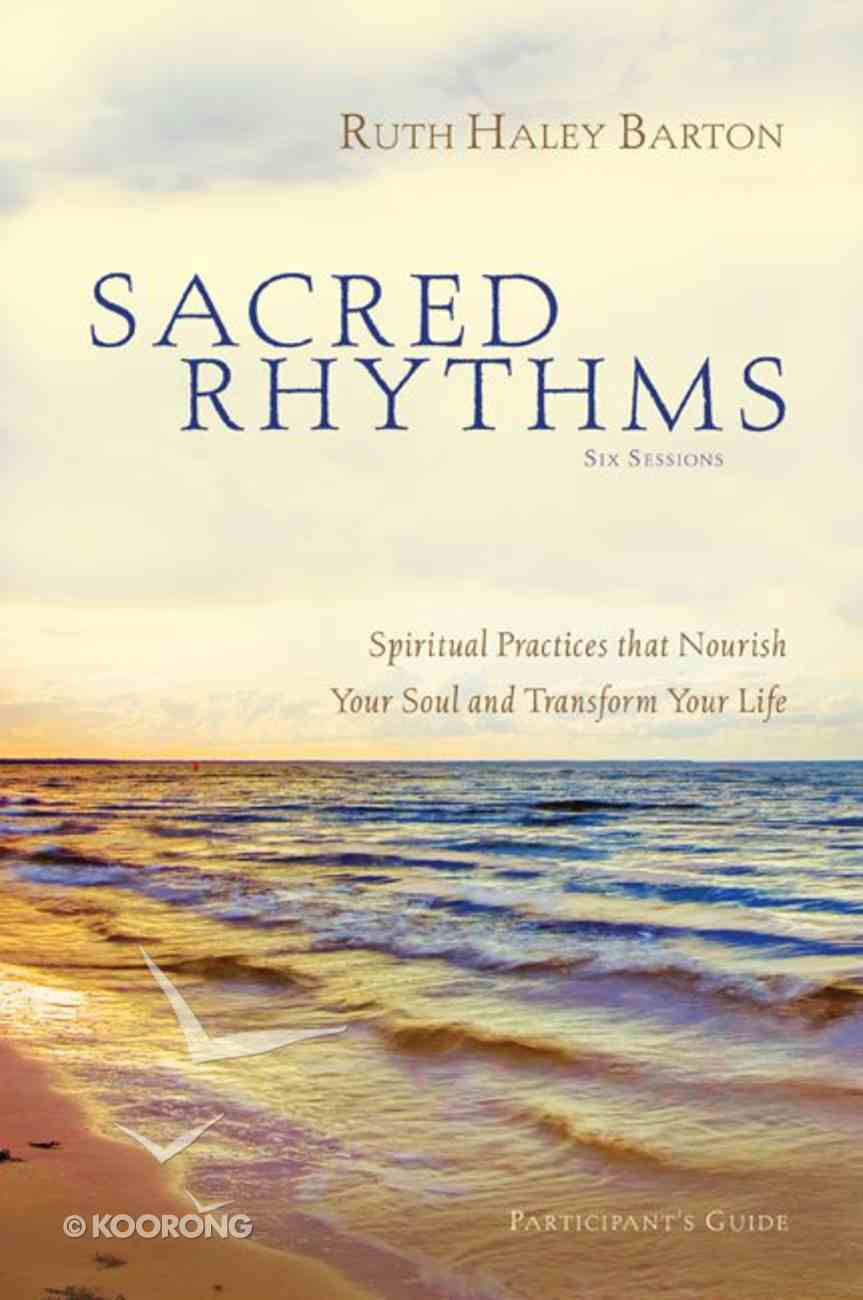 Sacred Rhythms Pack (Incl Participant's Guide & Dvd) Pack