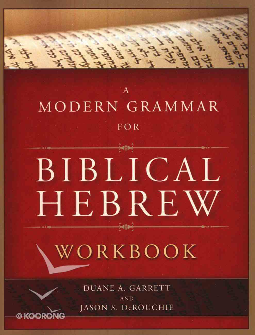 Modern Grammar For Biblical Hebrew Workbook Paperback