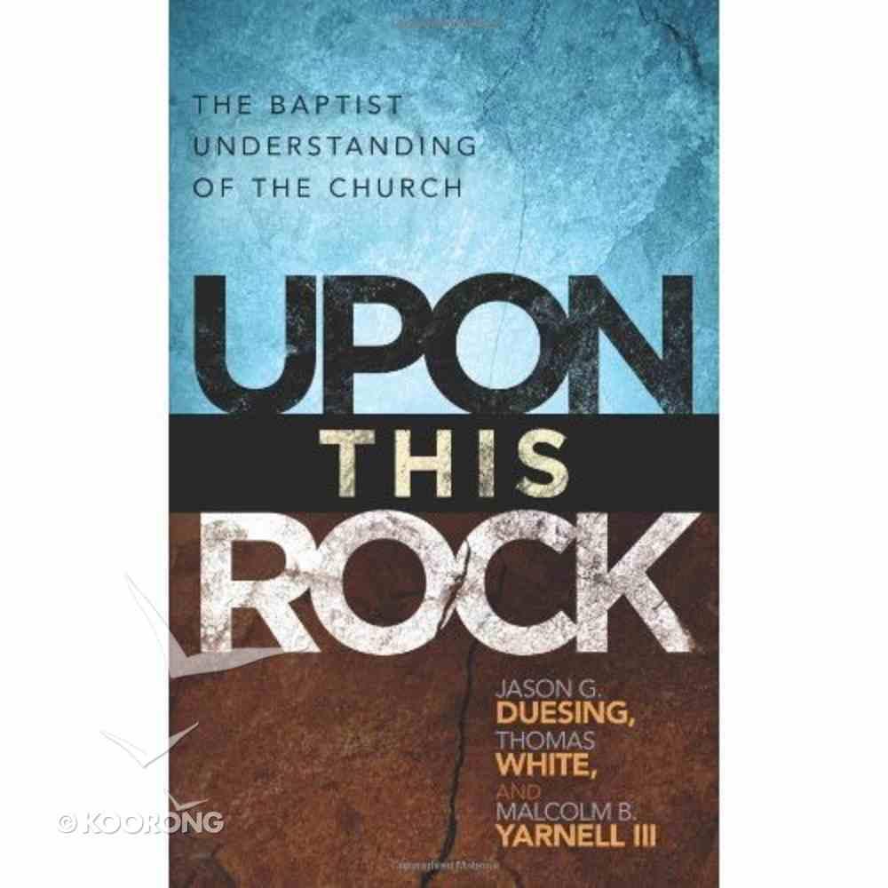 Upon This Rock Paperback