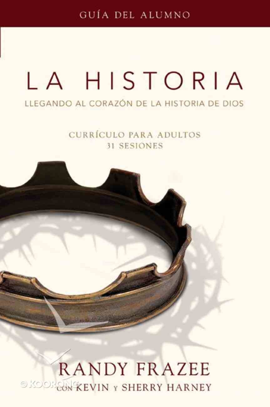 La Historia Participants Guide (The Story) (The Story Series) Paperback