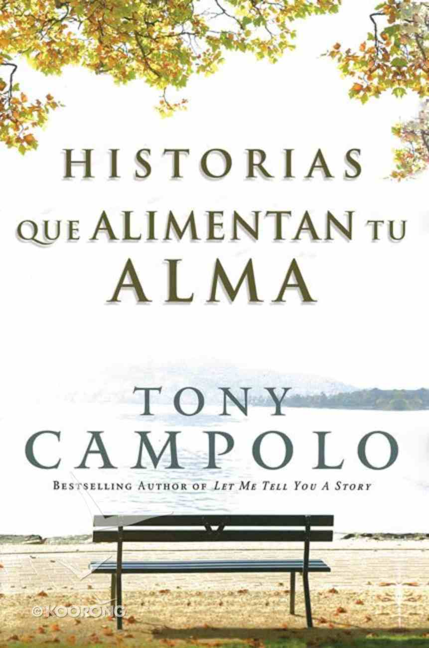 Stories That Feed Your Soul (Spanish) Paperback