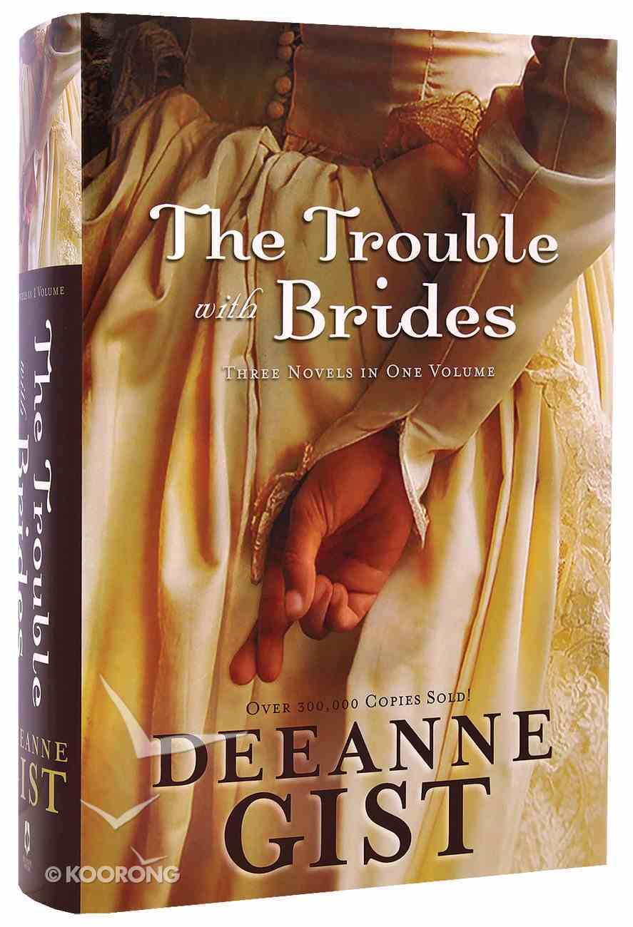 Trouble With Brides: (3 In 1) Hardback