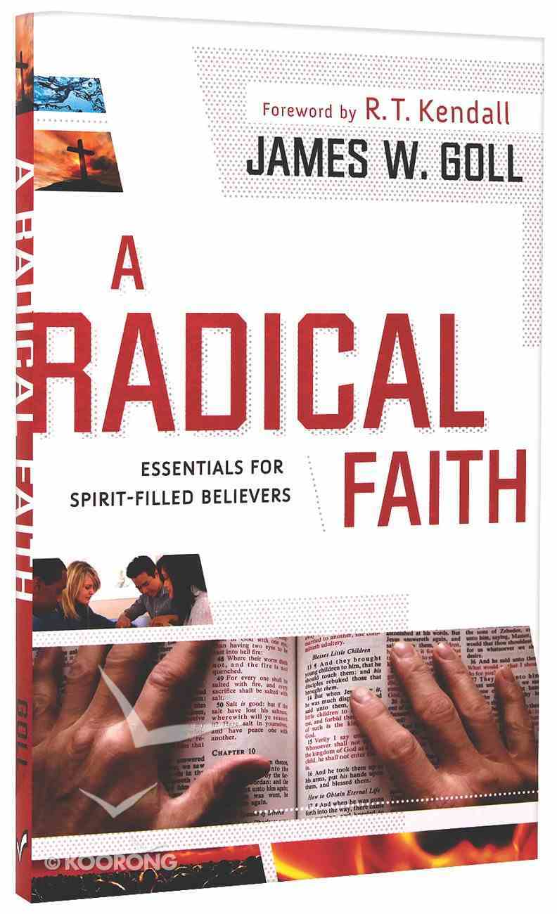 A Radical Faith Paperback