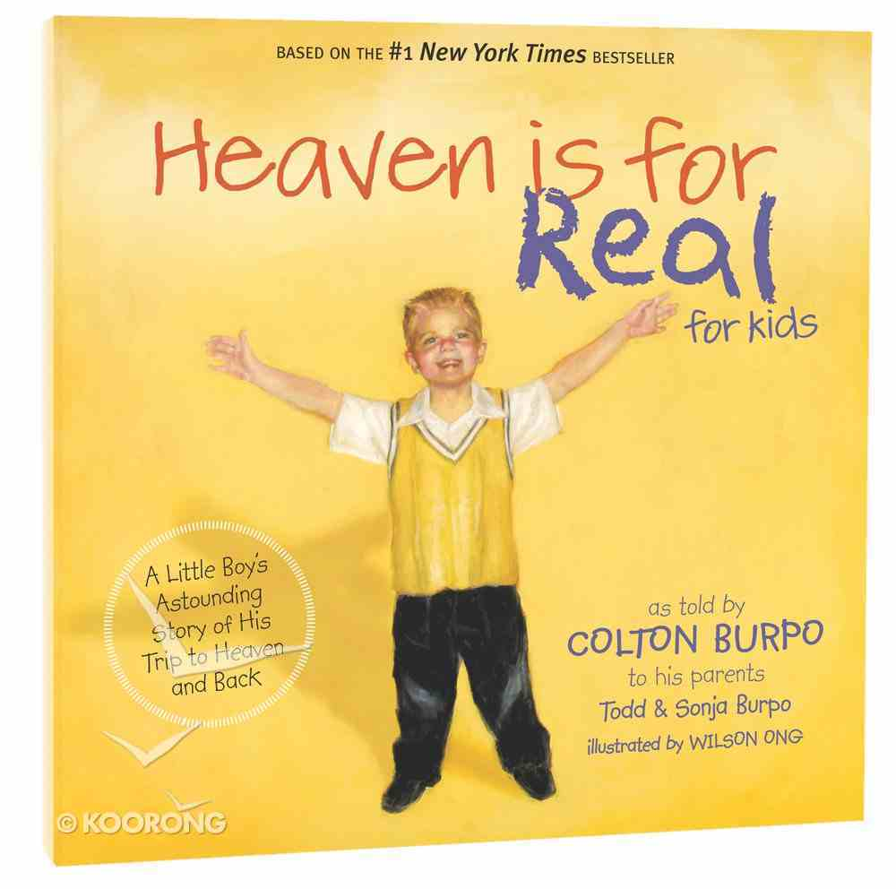 Heaven is For Real (For Kids) Hardback