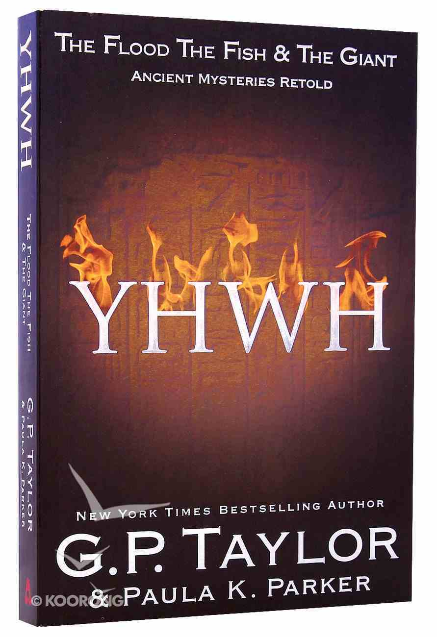 Yhwh: The Flood, the Fish and the Giant (Ancient Mysteries Retold Series) Paperback