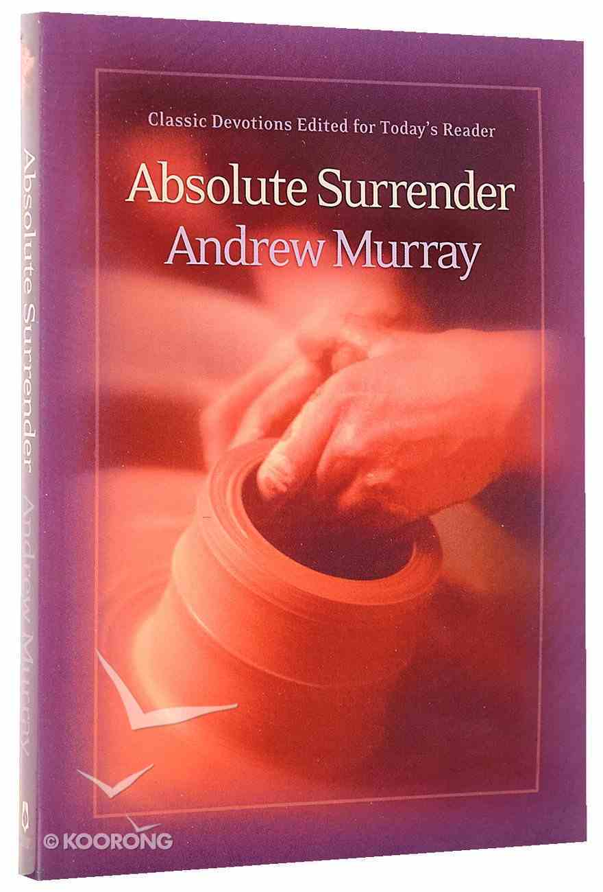 Absolute Surrender (Bethany Murray Classics Series) Paperback