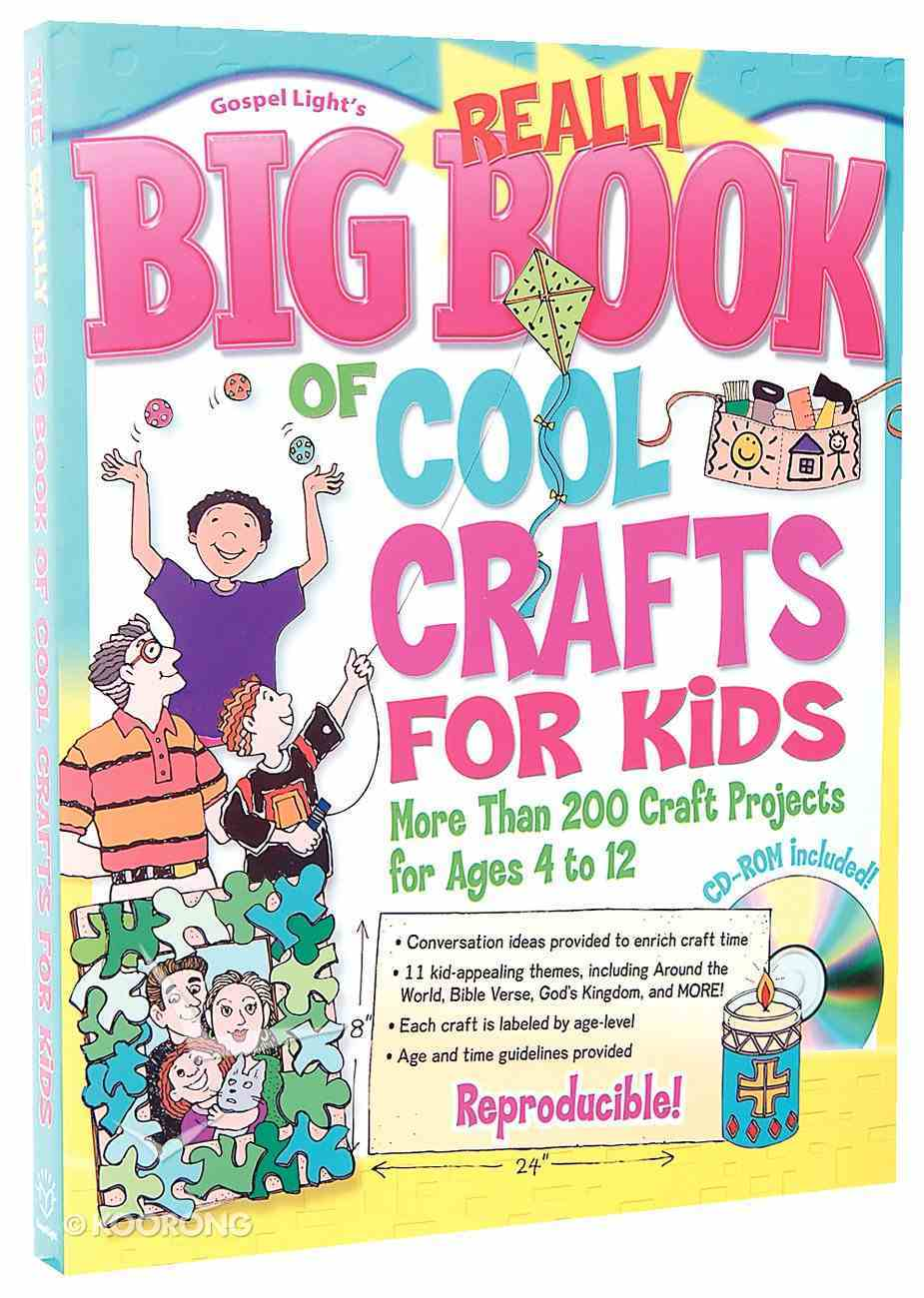The Really Big Book of Cool Crafts For Kids Paperback
