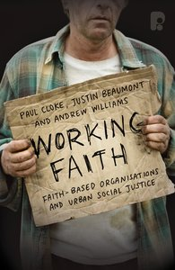 Product: Working Faith: Faith-based Organizations And Urban Social Justice Image