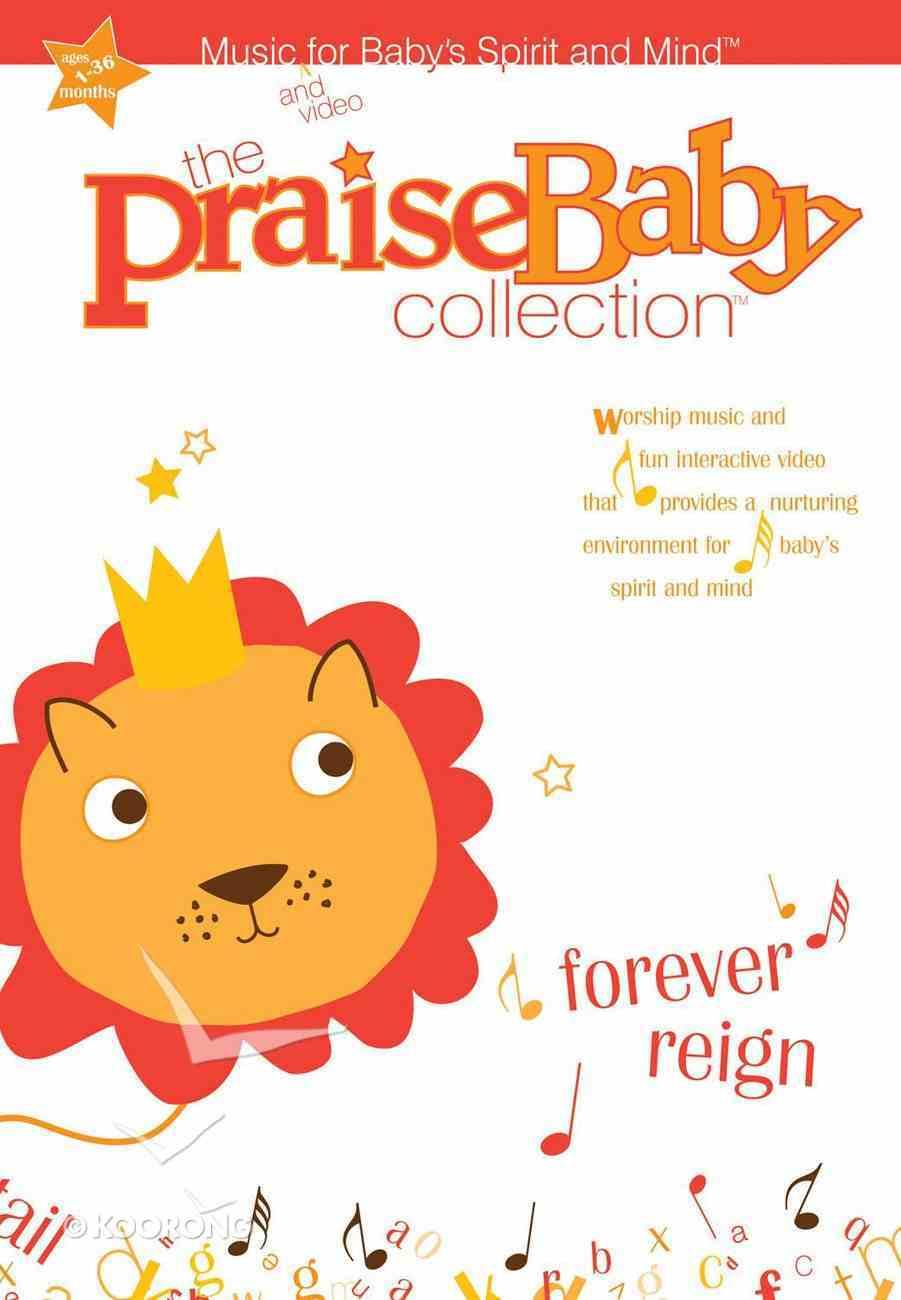 Praise Baby: Forever Reign DVD