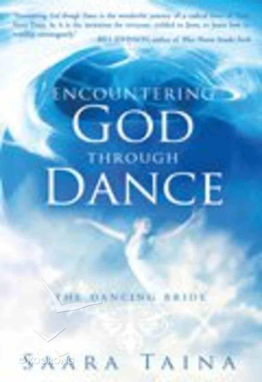 Encountering God Through Dance Paperback