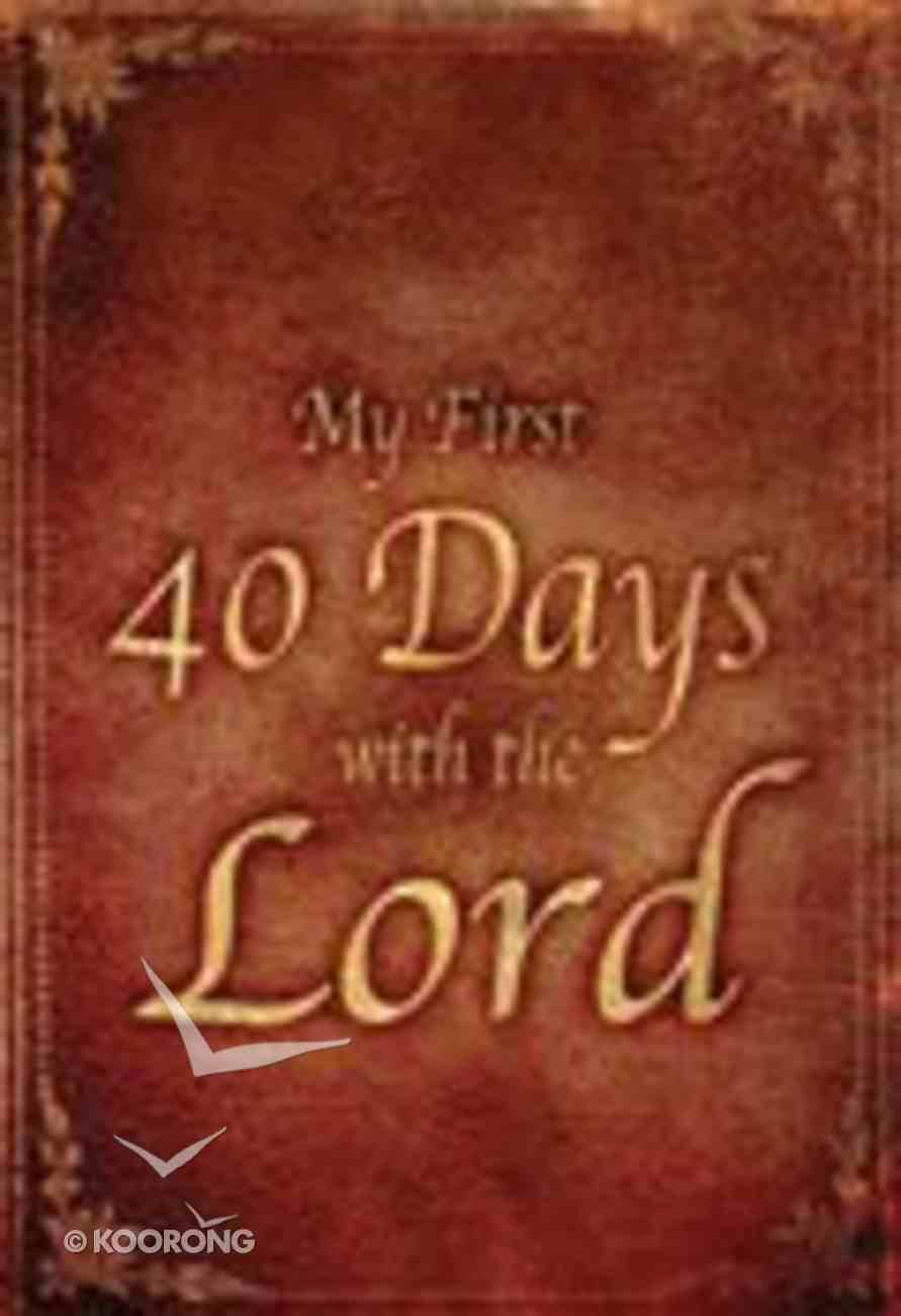 My First 40 Days Paperback