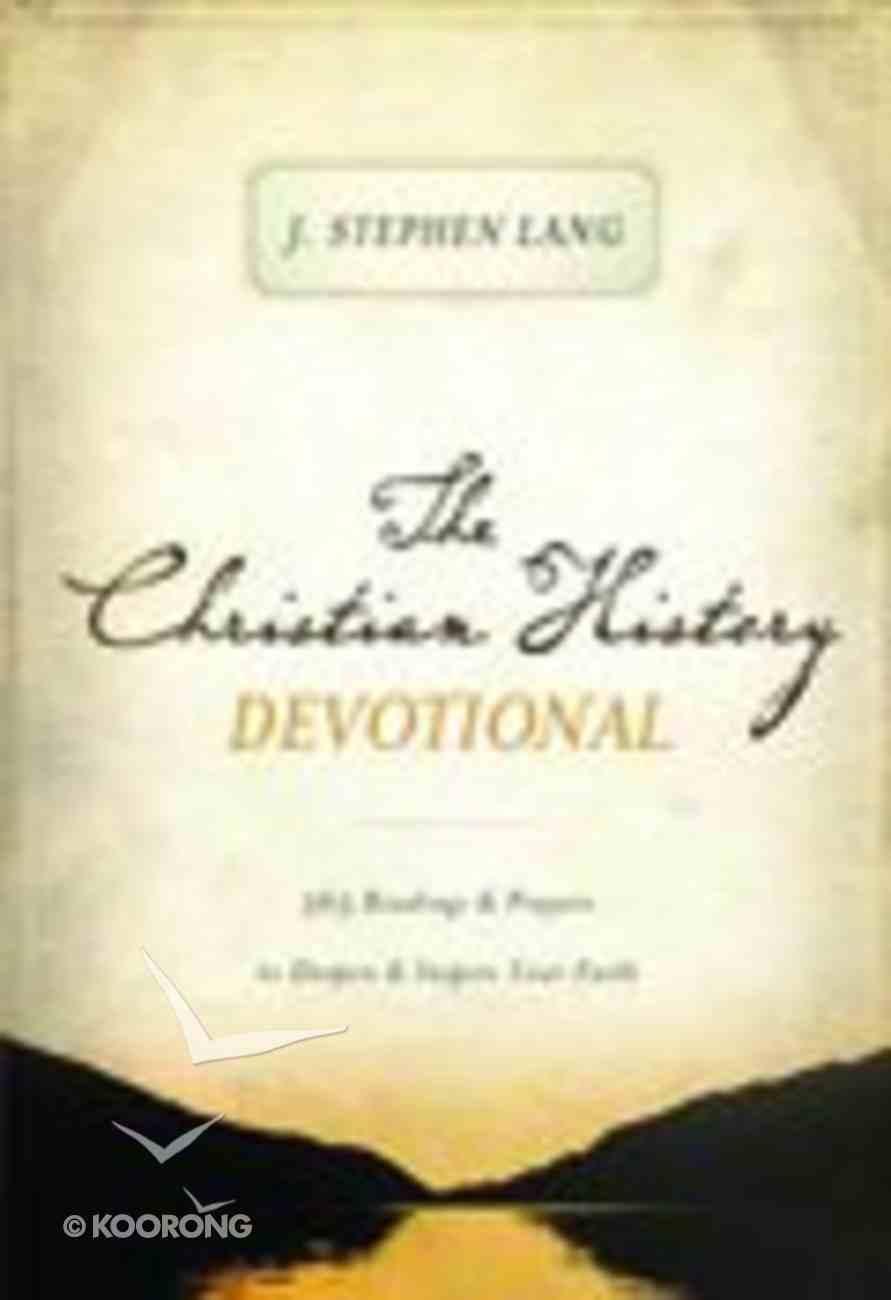 The Christian History Devotional Paperback