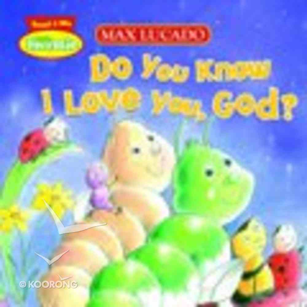 Do You Know I Love You, God? (Little Hermie Series) Board Book