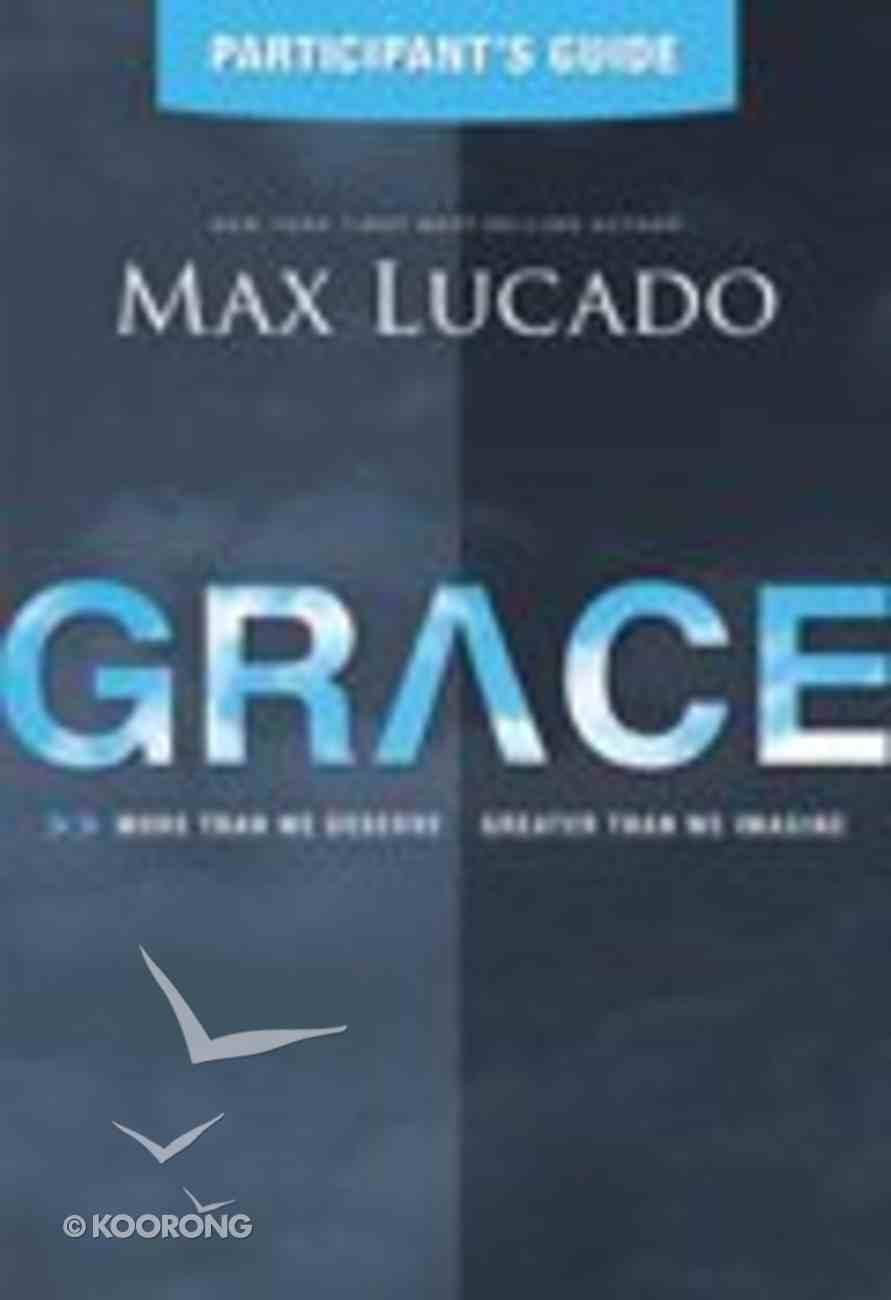 Grace (Participants Guide) Paperback