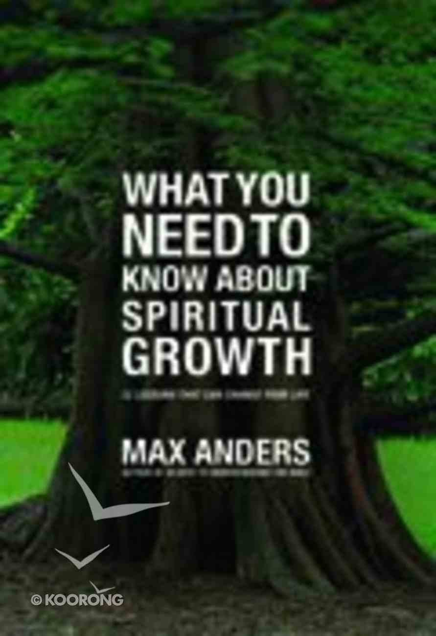 What You Need to Know About Spiritual Growth Paperback