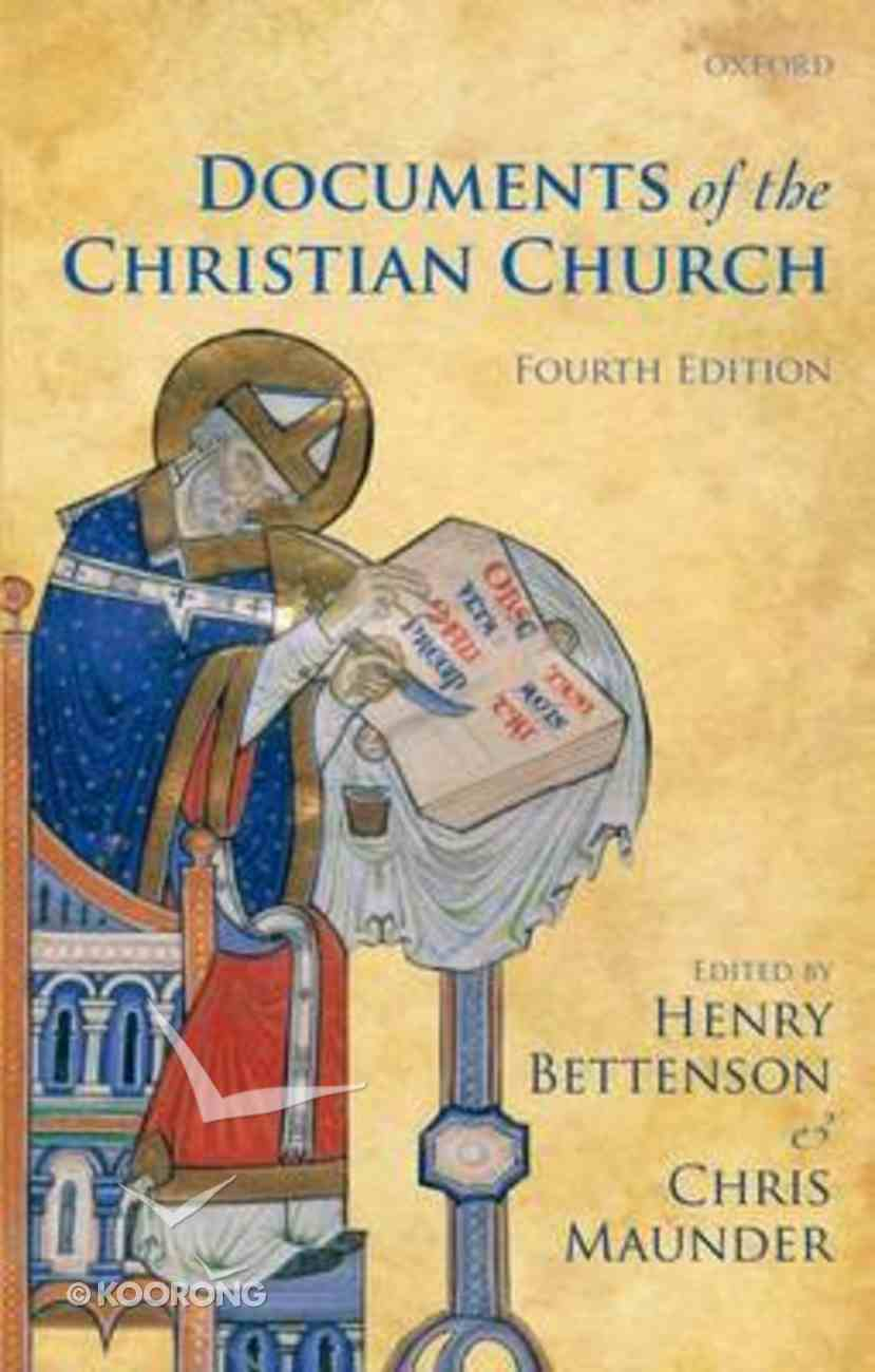 The Documents of the Christian Church (4th Edition) Paperback