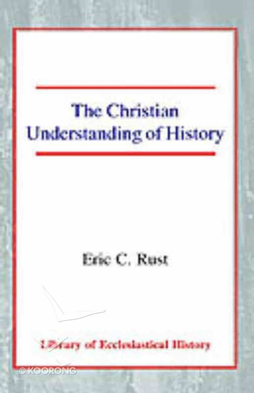 The Christian Understanding of History Paperback