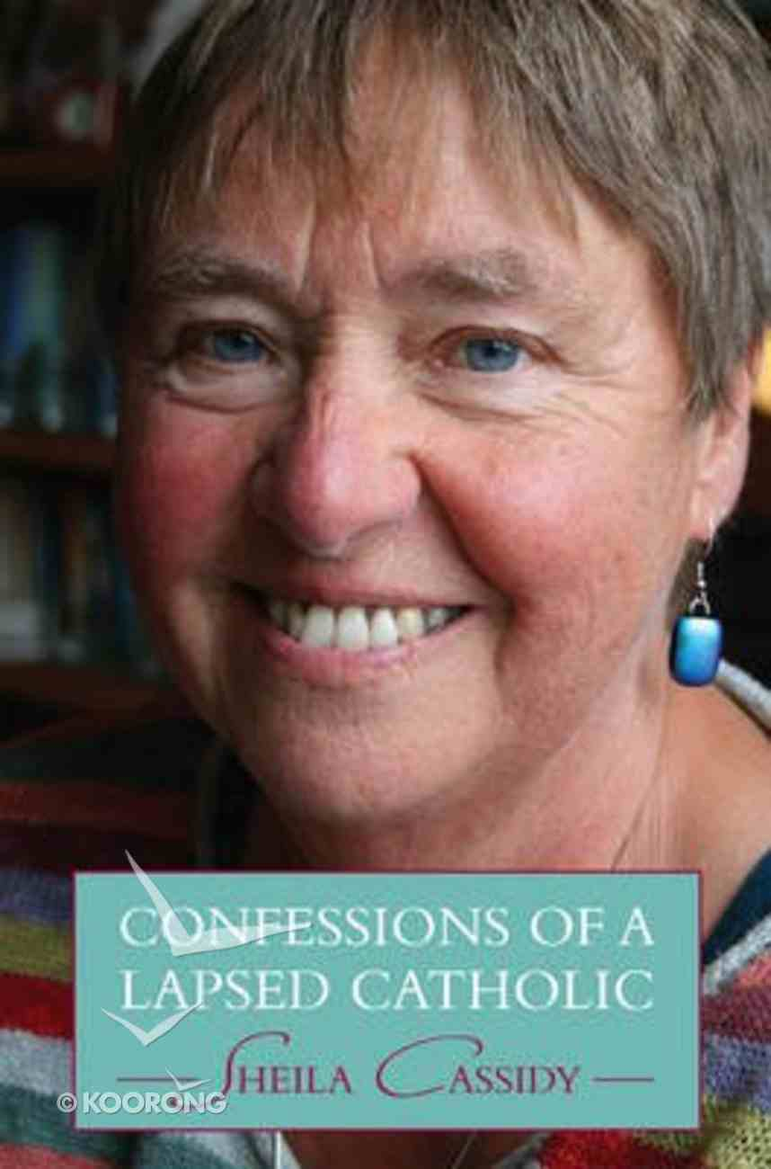 Confession of a Lapsed Catholic Paperback