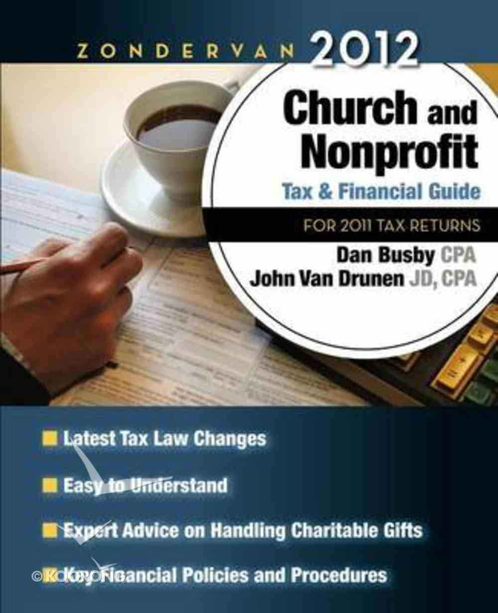 Zondervan 2012 Church & Nonprofit Tax and Financial Guide Paperback