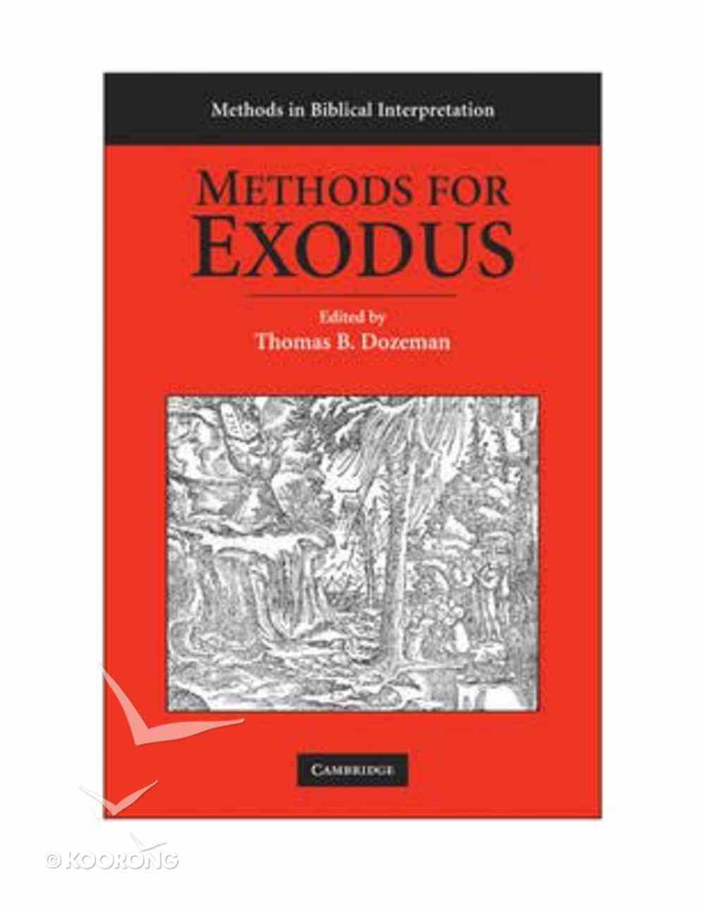 Methods For Exodus (Methods In Biblical Interpretation Series) Paperback