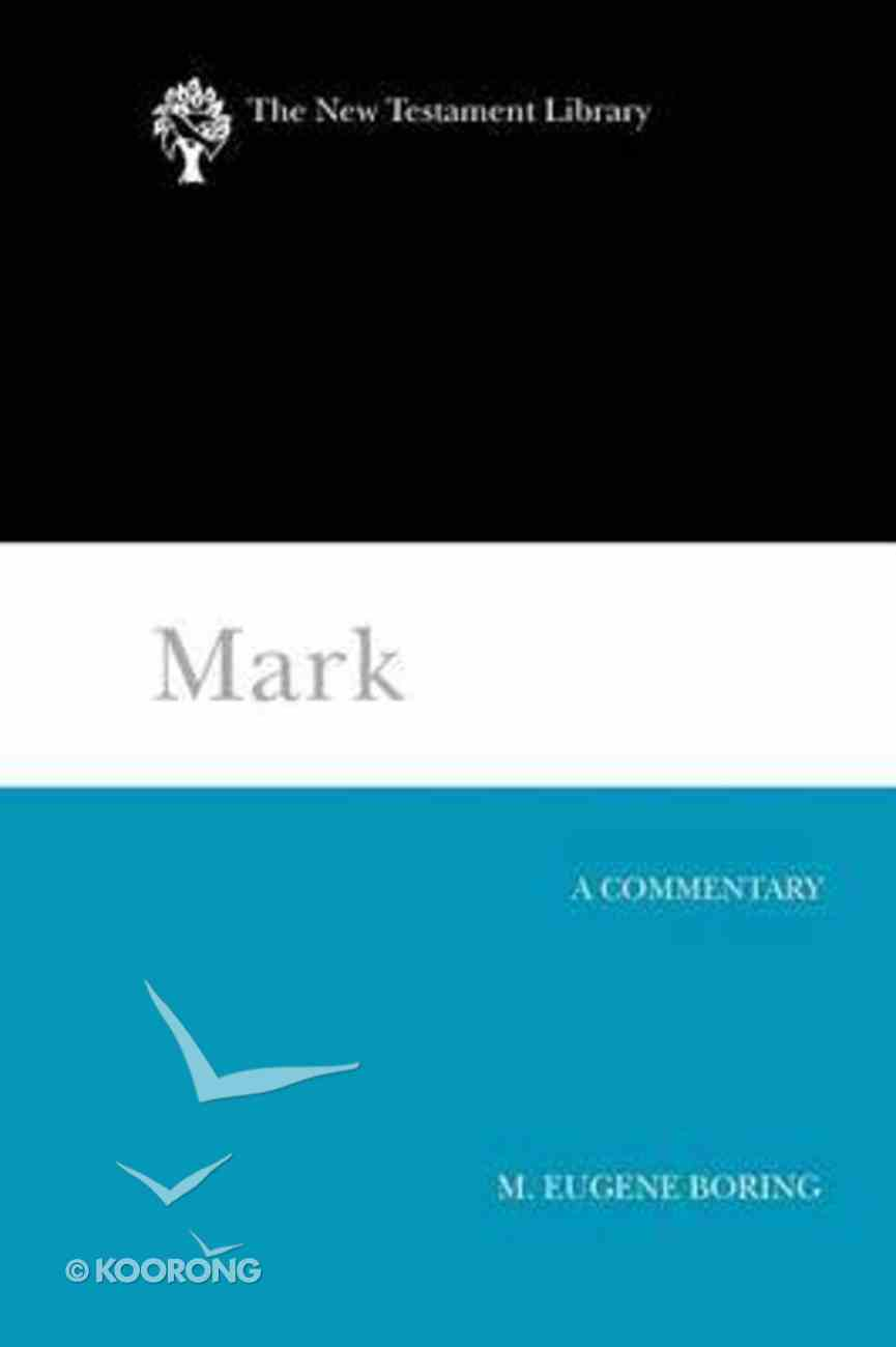 Mark (New Testament Library Series) Paperback