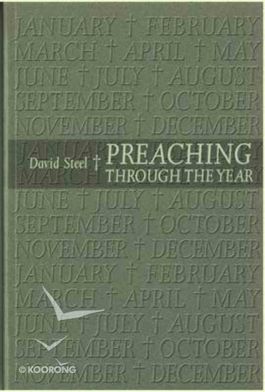 Preaching Through the Year Paperback