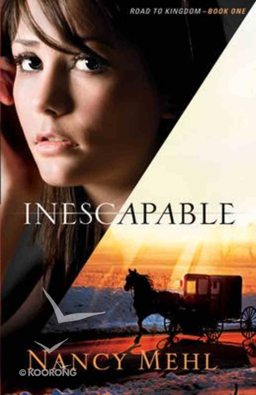 Inescapable (#01 in Road To Kingdom Series) Paperback