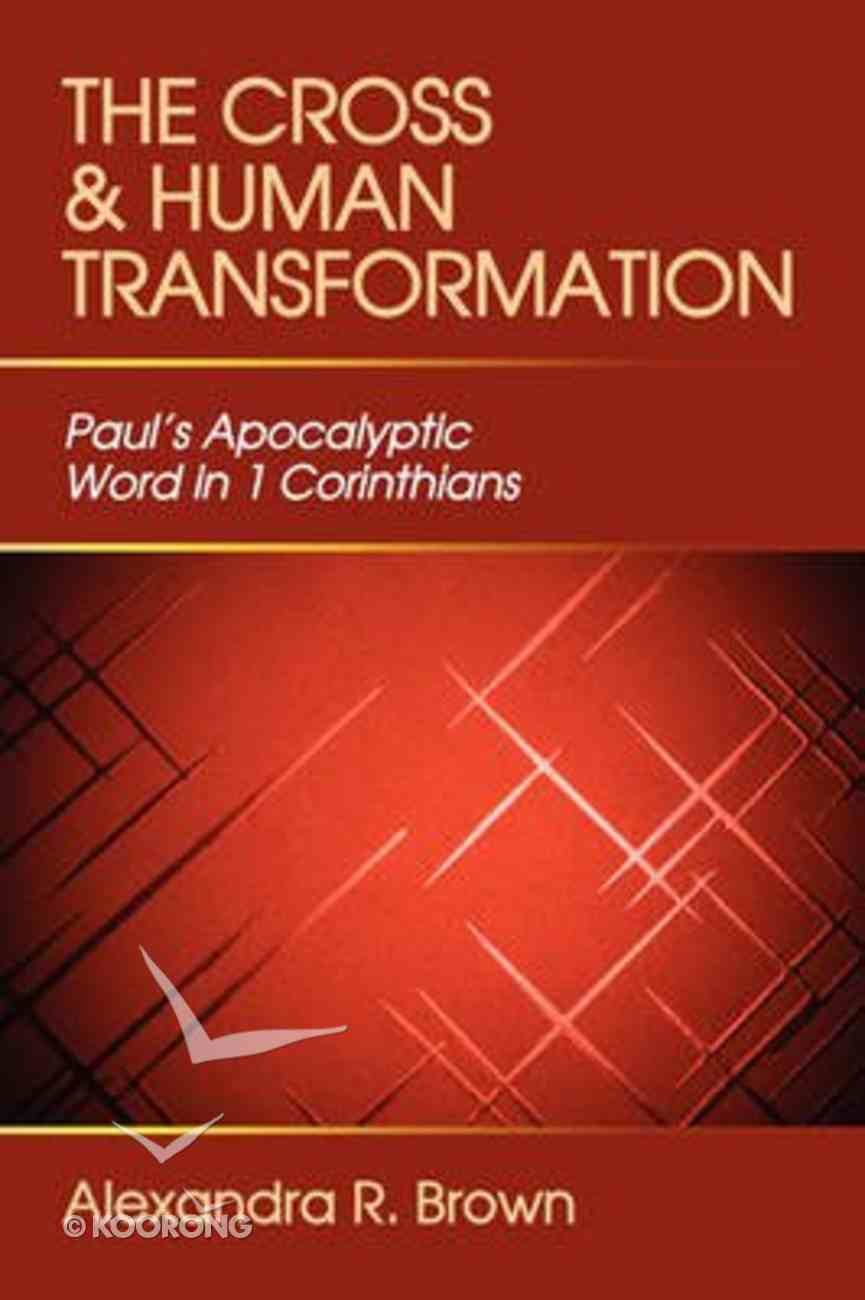 The Cross and Human Transformation Paperback