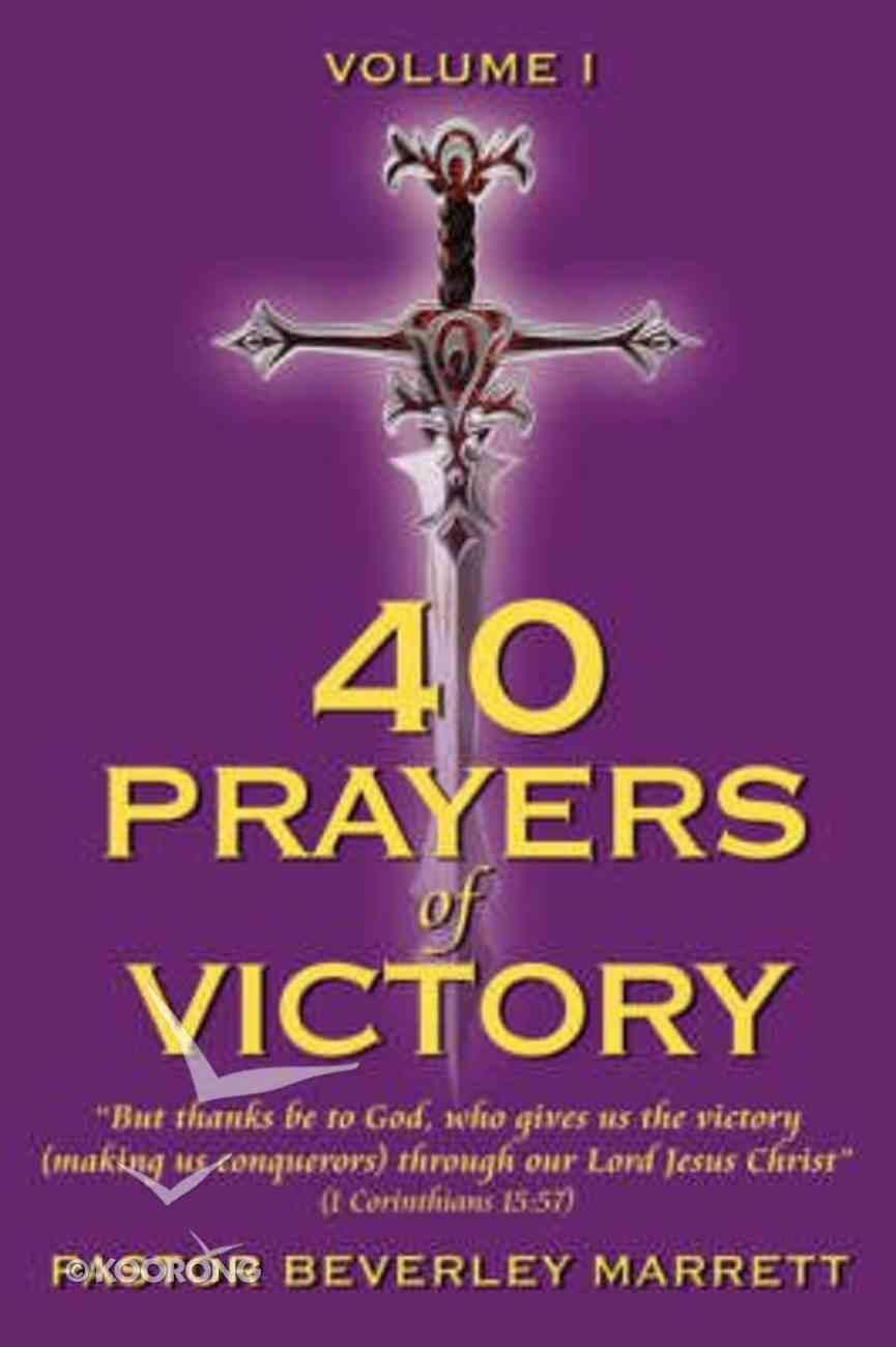 40 Prayers of Victory (Vol 1) Paperback