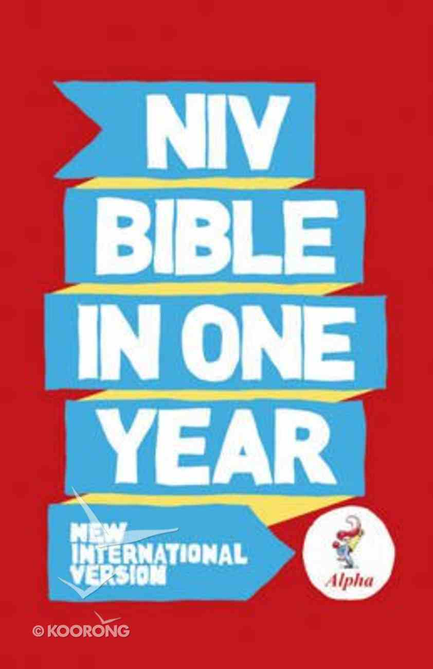NIV Alpha Bible in One Year Paperback Paperback