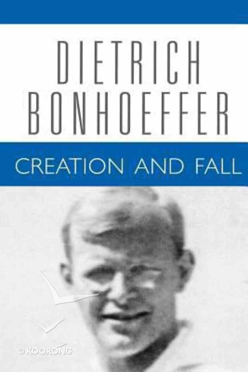Creation Fall (#03 in Dietrich Bonhoeffer Works Series) Paperback