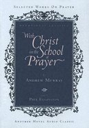 With Christ In The School Of Prayer (5cd Set) image