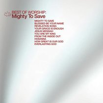 Album Image for Best of Worship: Mighty to Save - DISC 1