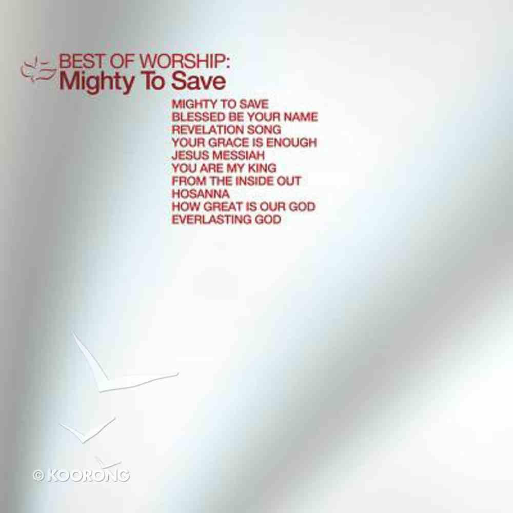 Best of Worship: Mighty to Save CD
