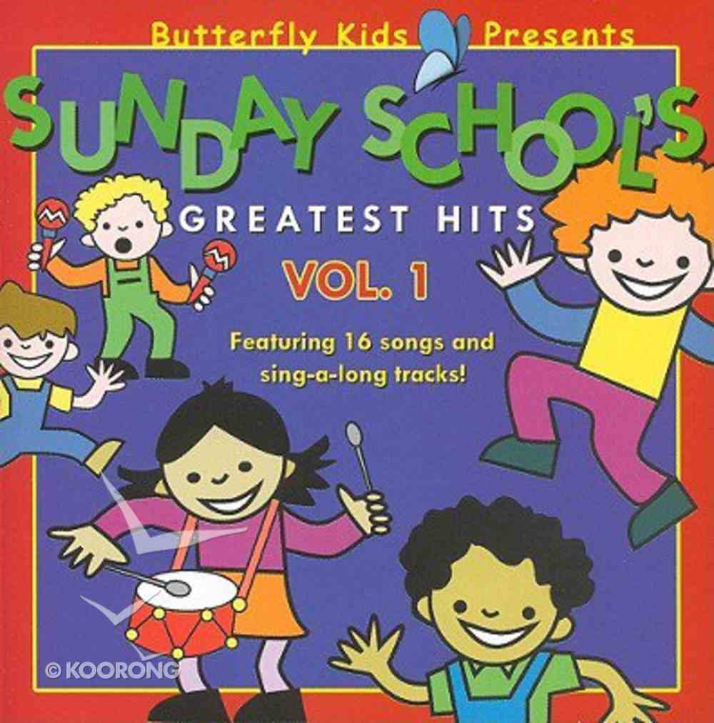 Sunday School's Greatest Hits Vol.1 (Butterfly Kids Presents Series) CD