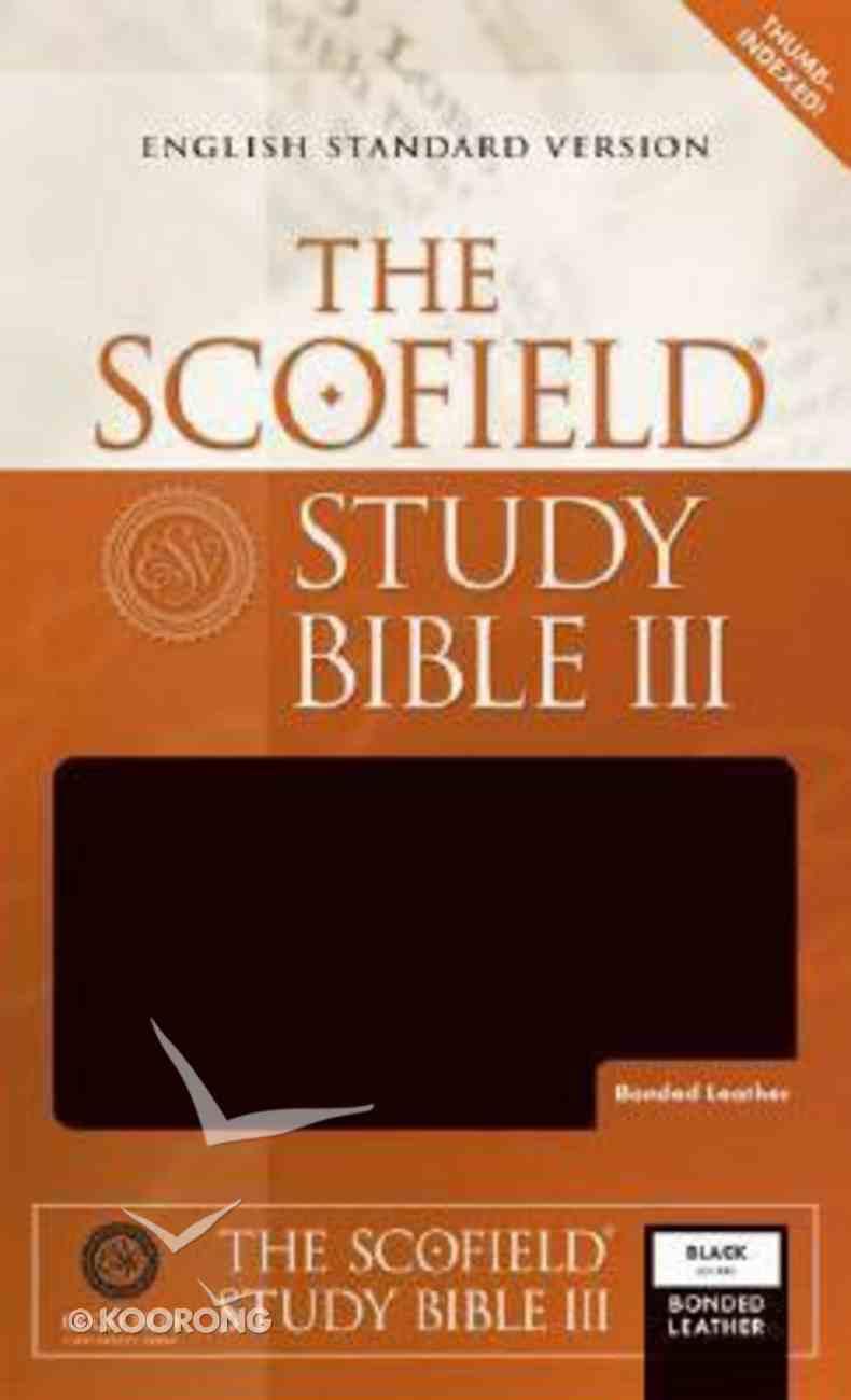 ESV Scofield Study Bible III Black Thumb-Indexed Bonded Leather