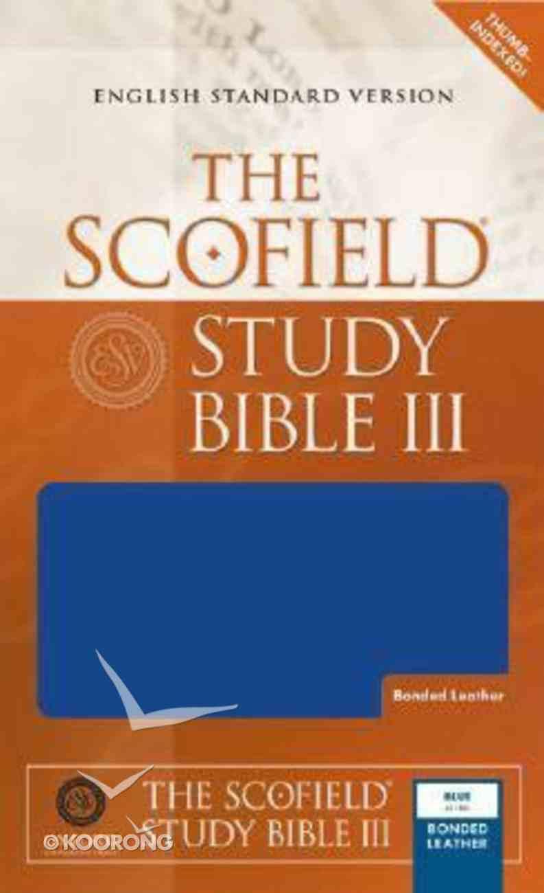 ESV Scofield Study Bible III Blue Thumb-Indexed Bonded Leather