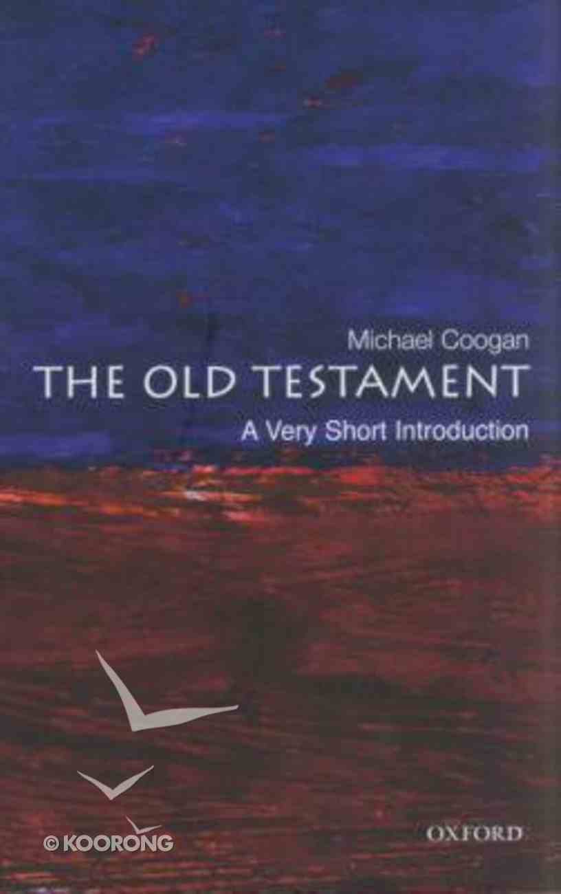 The Old Testament: A Very Short Introduction Paperback