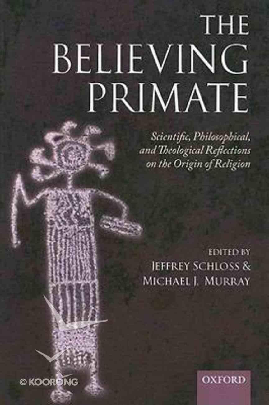 The Believing Primate Paperback