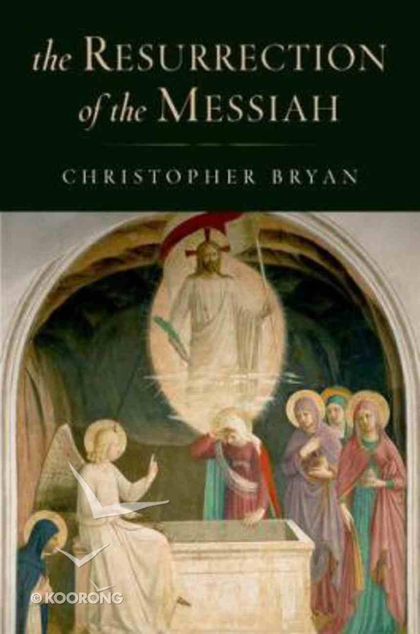 The Resurrection of the Messiah Hardback