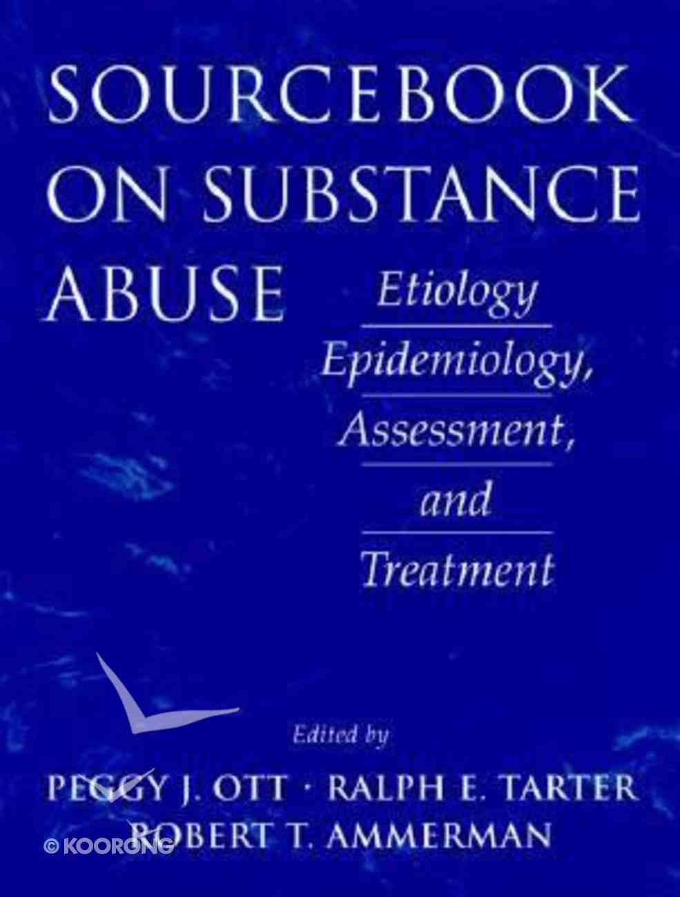 Sourcebook on Substance Abuse Hardback