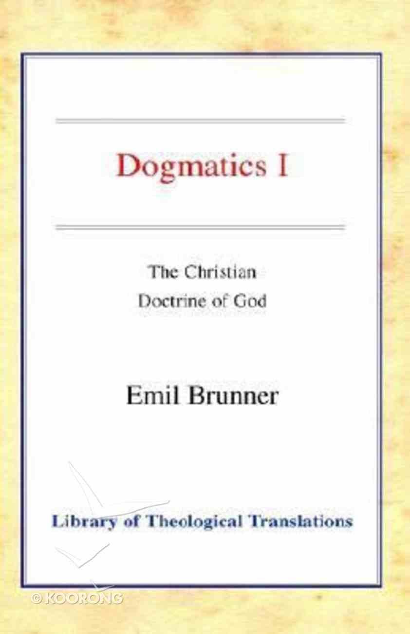 Dogmatics Volume 1 Hardback