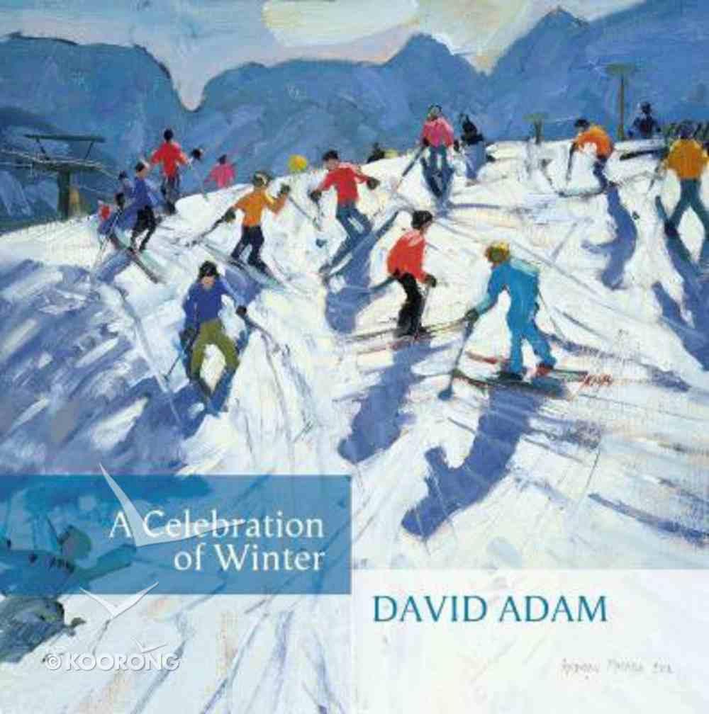 A Celebration of Winter Hardback