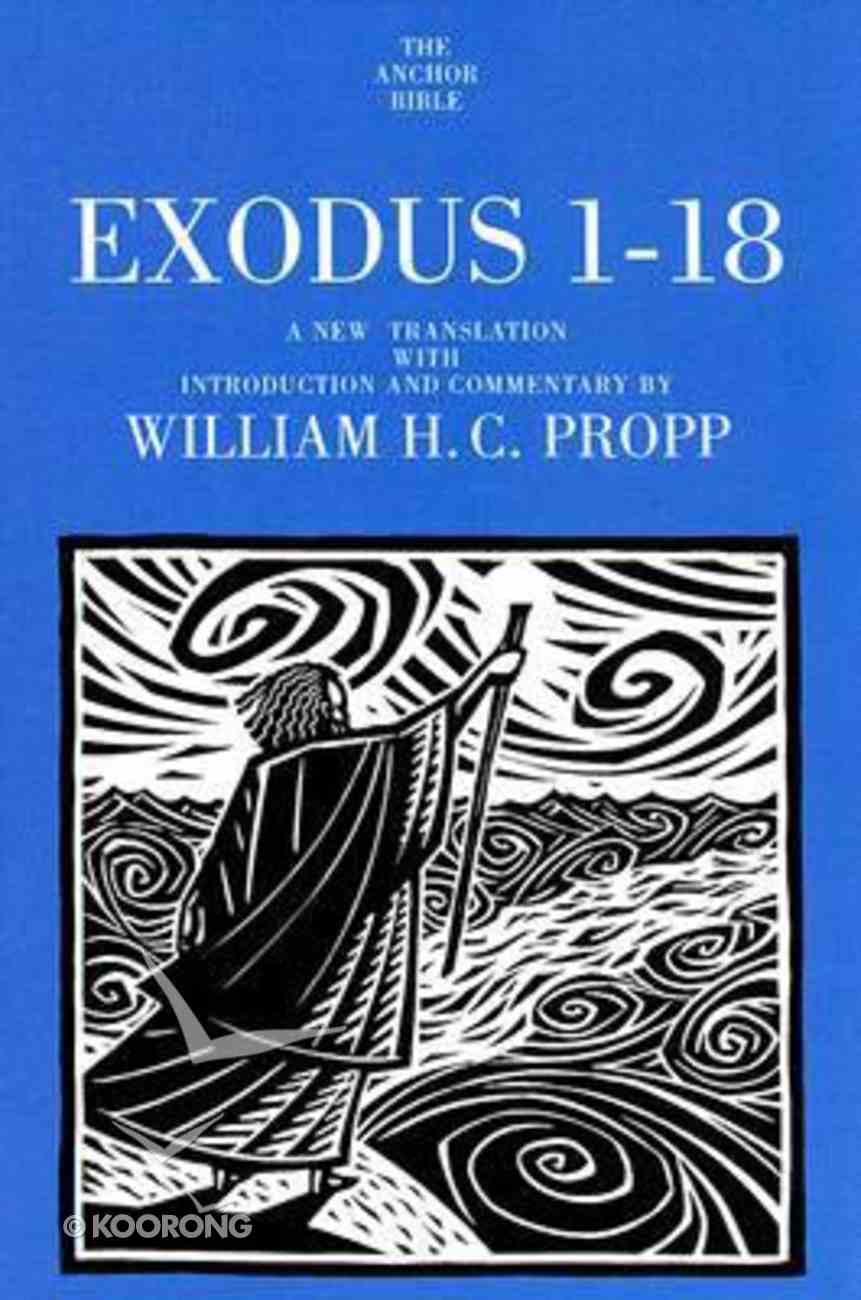 Exodus 1-18 (Anchor Yale Bible Commentaries Series) Paperback