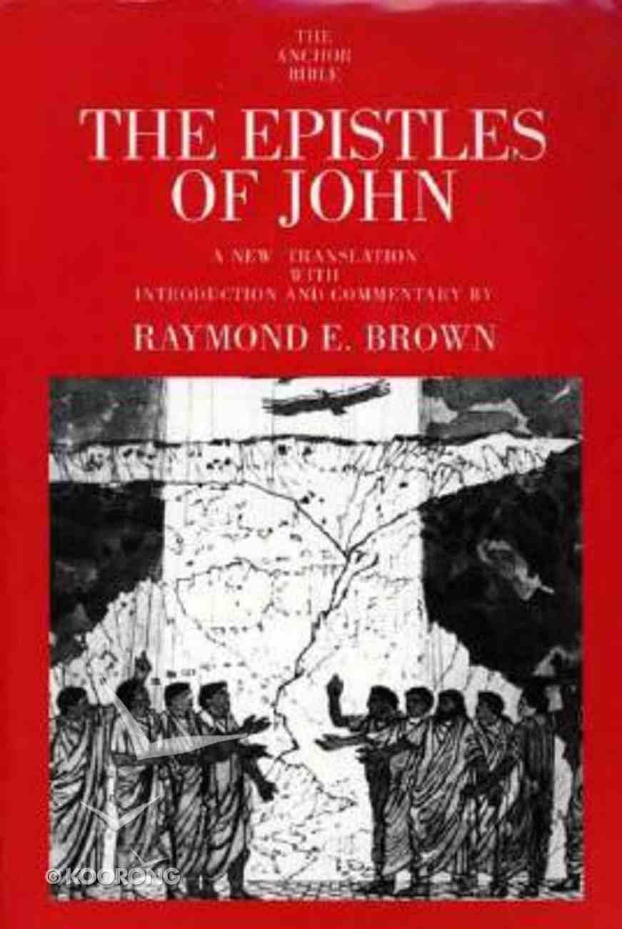Epistles of John (Anchor Yale Bible Commentaries Series) Paperback